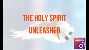 "Sunday, 24th May 2020 ""Holy Spirit Unleashed"""