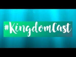 #kingdomcast  3 – Healing on Zoom is the same as Healing in a Room