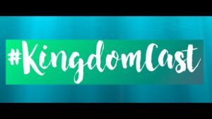 #kingdomcast Welcome!