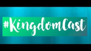 #kingdomcast Welcome!