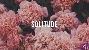 Spiritual Formation – Solitude