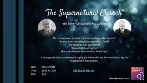 The Supernatural Church with Steve Nicholson and Rob Gardiner